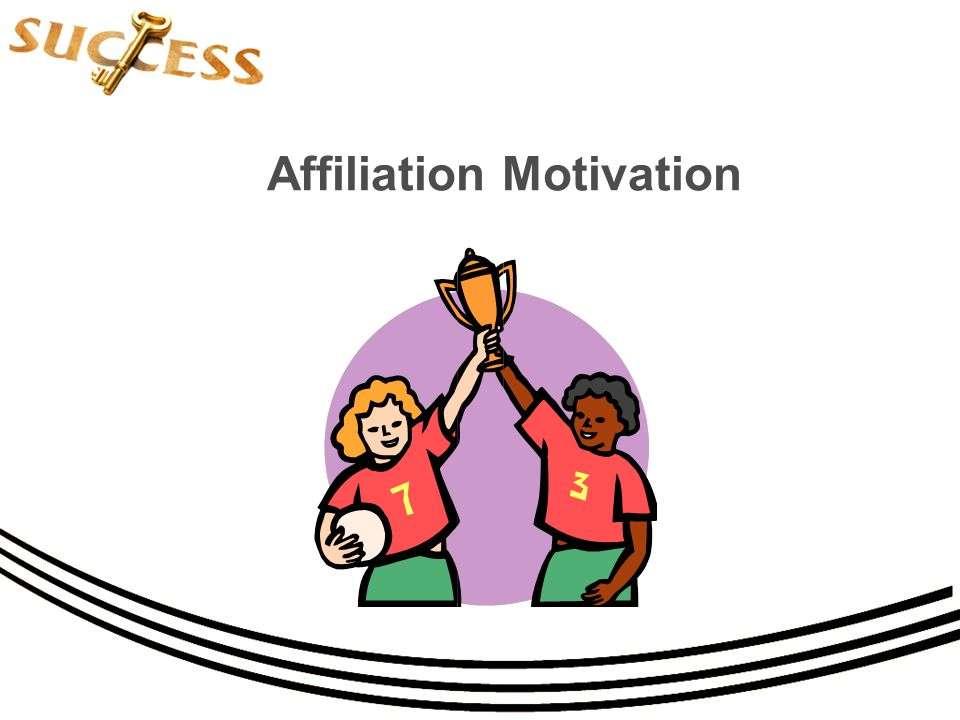 Affiliation Motivation