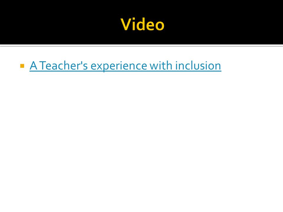  A Teacher s experience with inclusion A Teacher s experience with inclusion