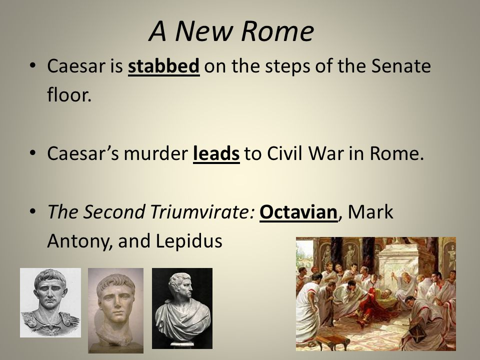 A New Rome Caesar is stabbed on the steps of the Senate floor.