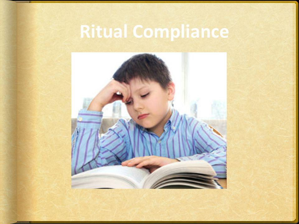 Ritual Compliance