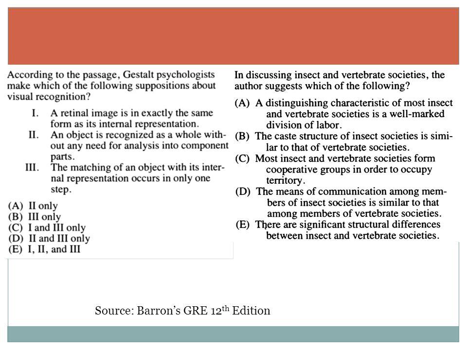 Source: Barron's GRE 12 th Edition