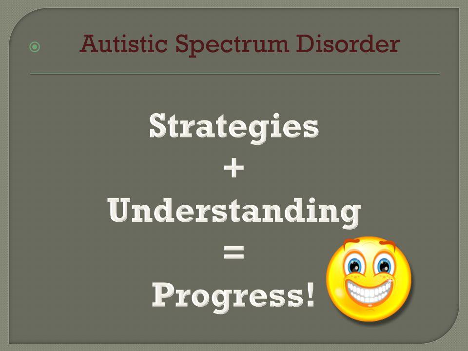  Autistic Spectrum Disorder
