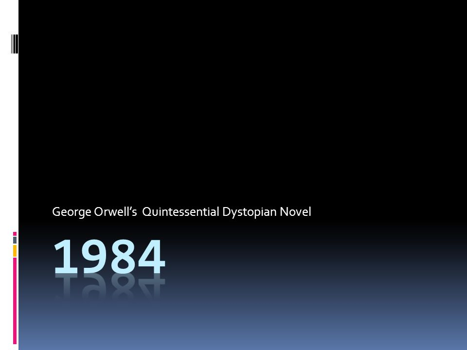 George Orwell's Quintessential Dystopian Novel