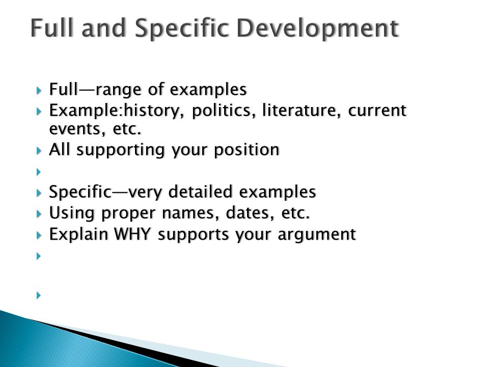  Full—range of examples  Example:history, politics, literature, current events, etc.