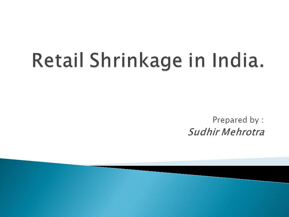Prepared by : Sudhir Mehrotra