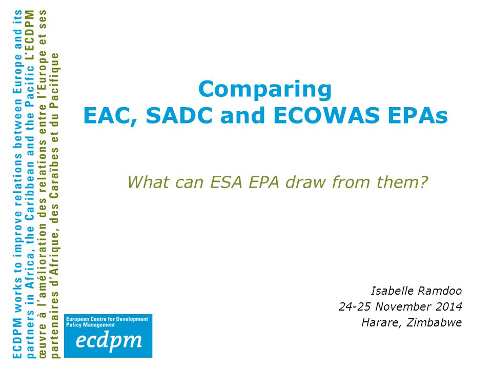 Part I: State of play Recently concluded EPAs: Who's in.