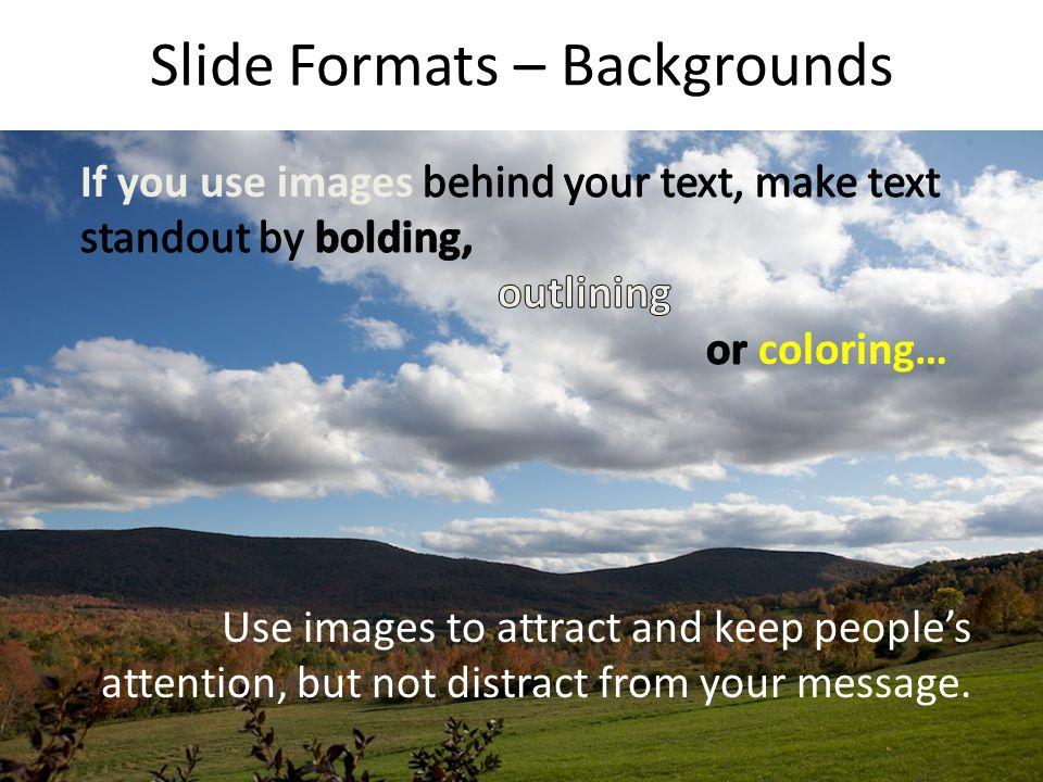 Slide Formats – Backgrounds