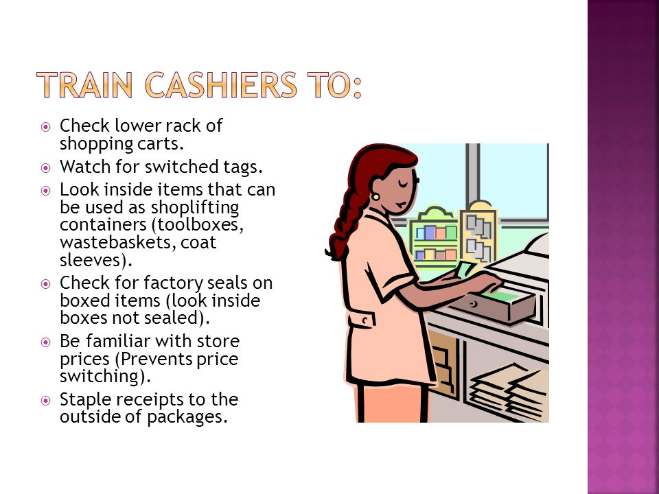  Check lower rack of shopping carts.  Watch for switched tags.