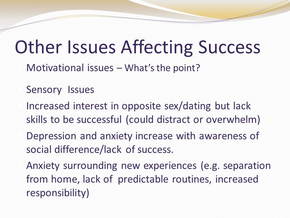 Other Issues Affecting Success Motivational issues – What's the point.