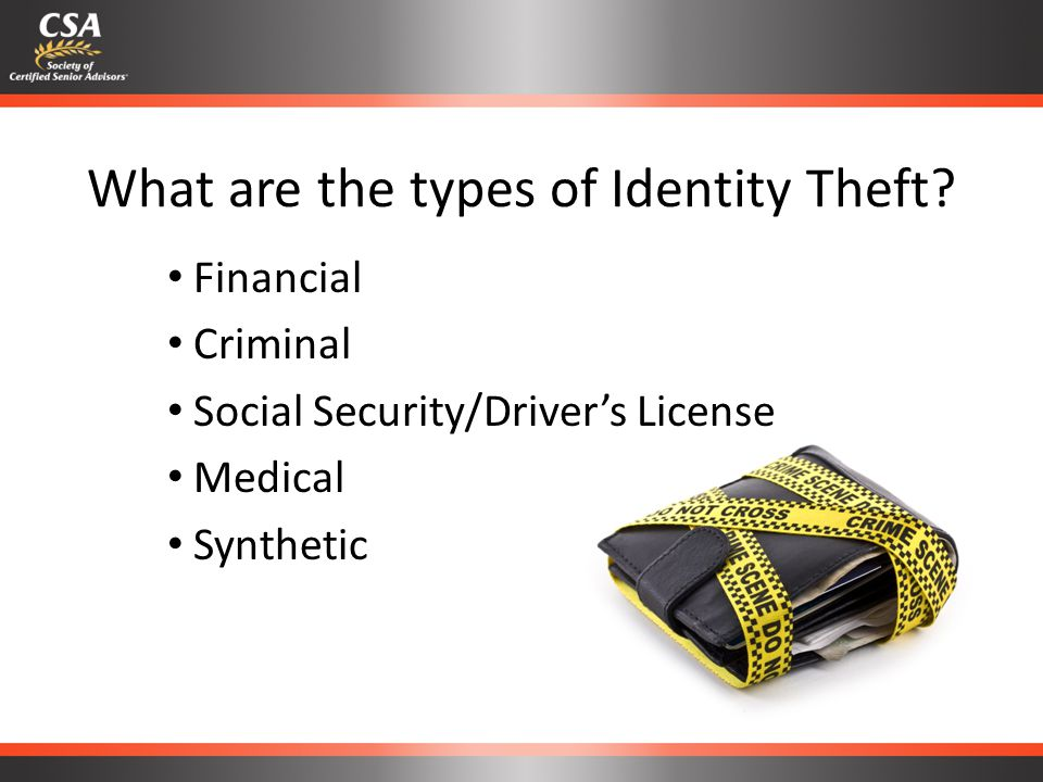 What are the types of Identity Theft.