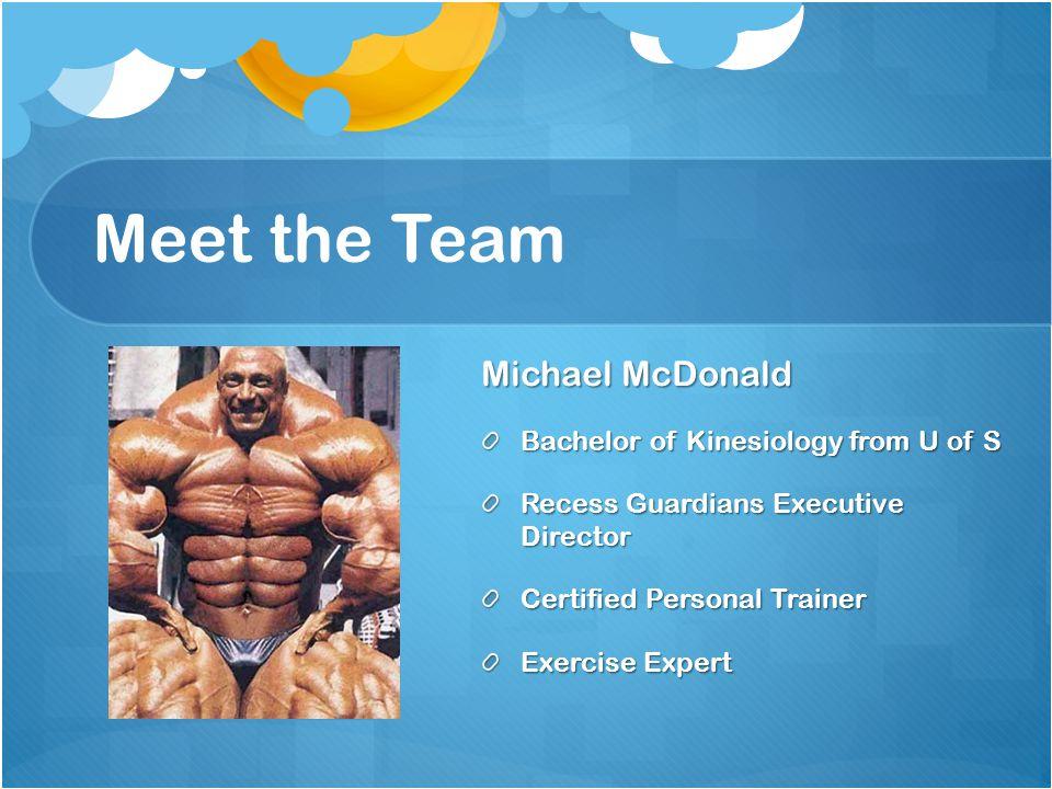 Michael McDonald mike@recessguardians.com 306-280-7244 Thank You!