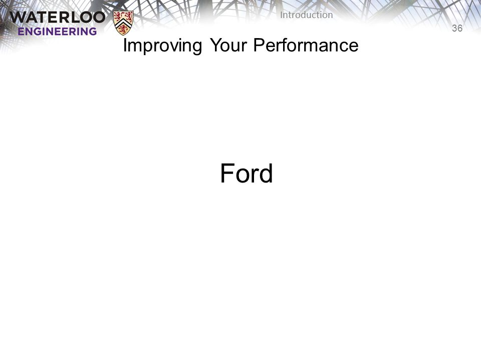 36 Introduction Ford Improving Your Performance
