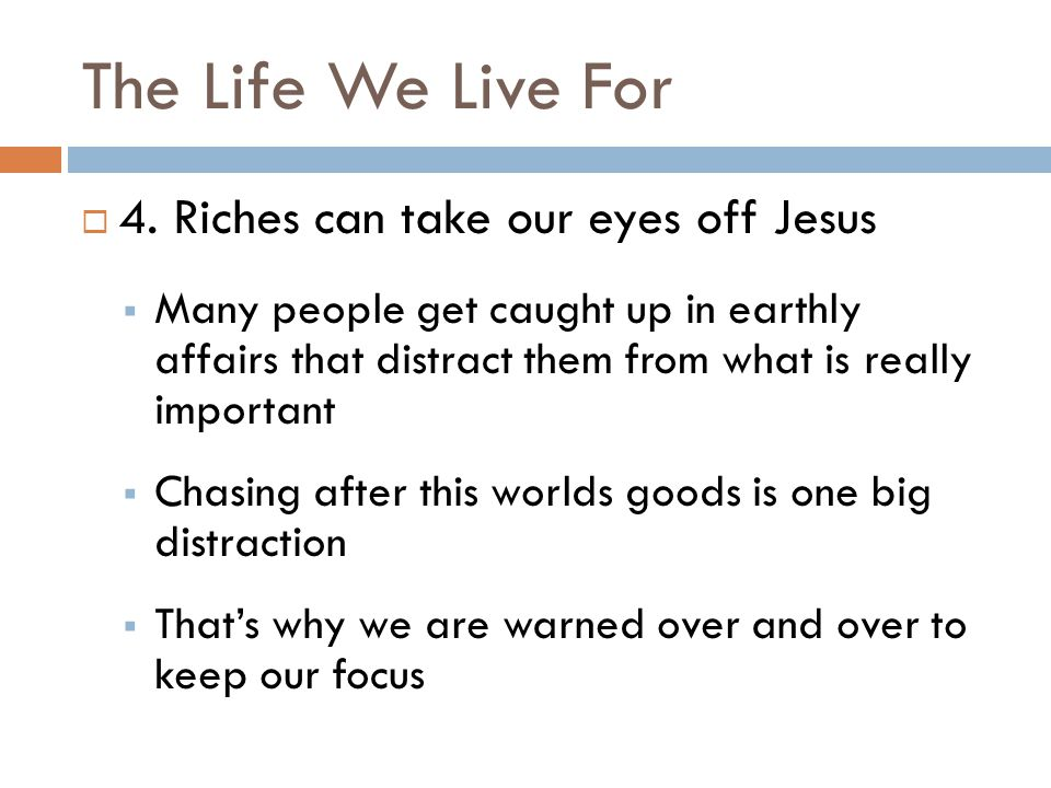 The Life We Live For  4.