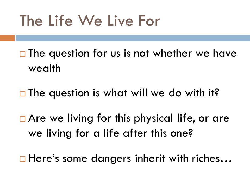 The Life We Live For  1.