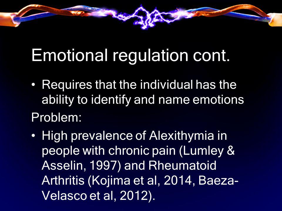 Emotional regulation cont.
