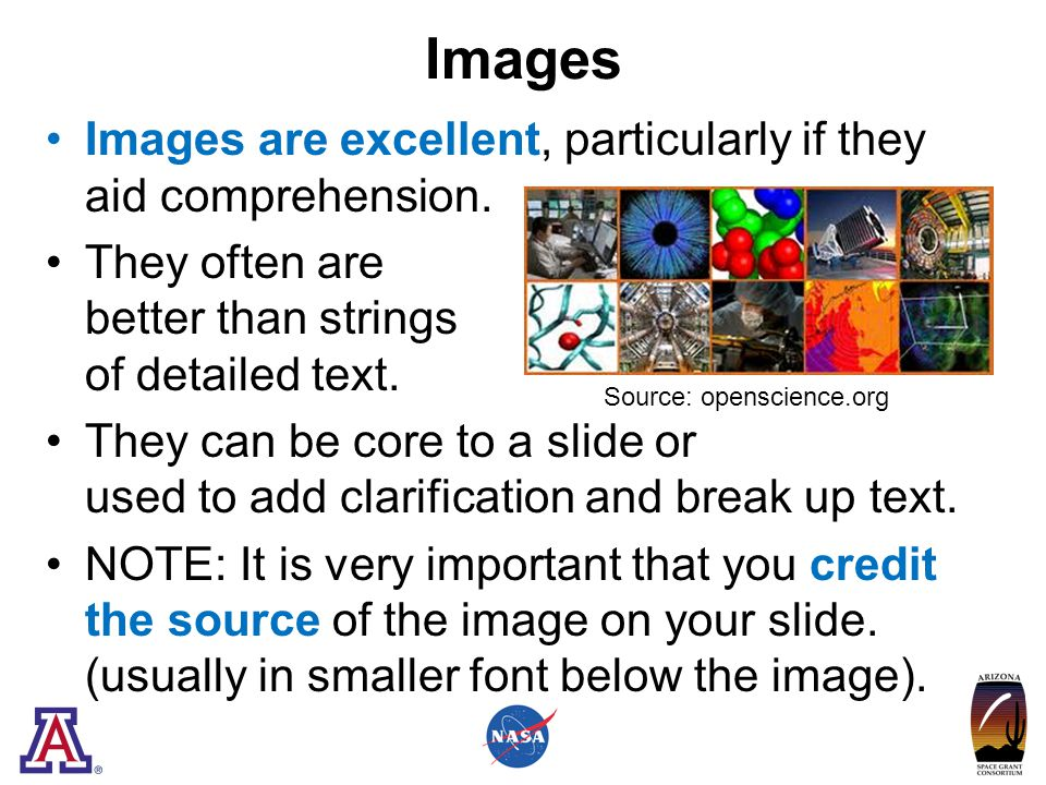 Images Images are excellent, particularly if they aid comprehension.