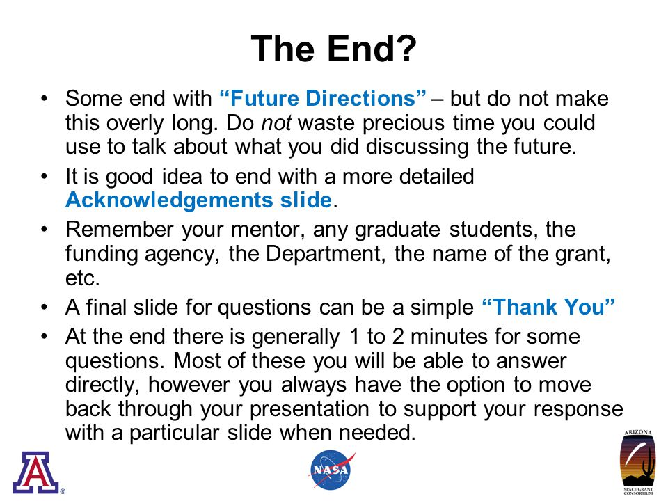The End.Some end with Future Directions – but do not make this overly long.
