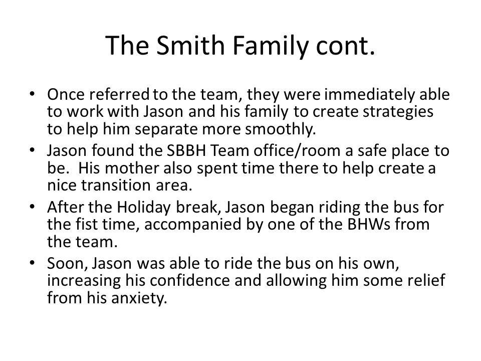 The Smith Family cont.