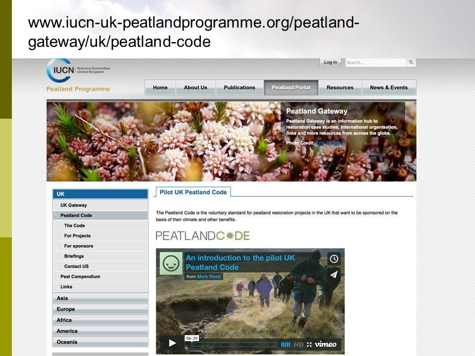 www.iucn-uk-peatlandprogramme.org/peatland- gateway/uk/peatland-code