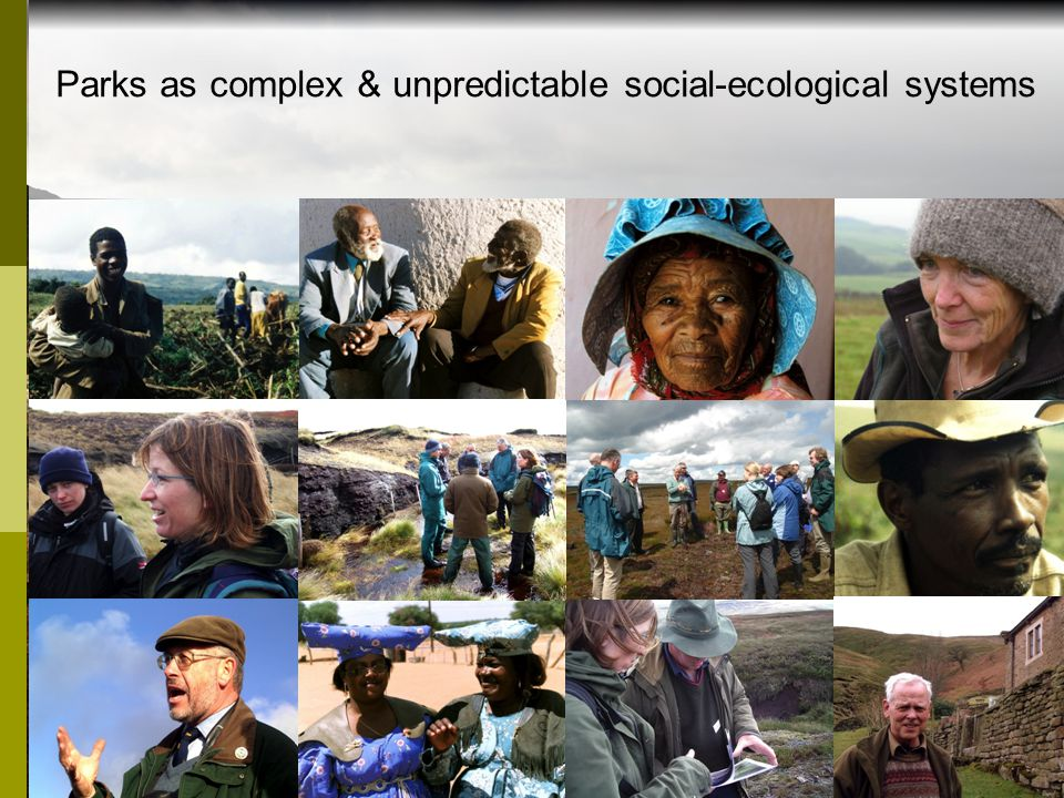 Parks as complex & unpredictable social-ecological systems