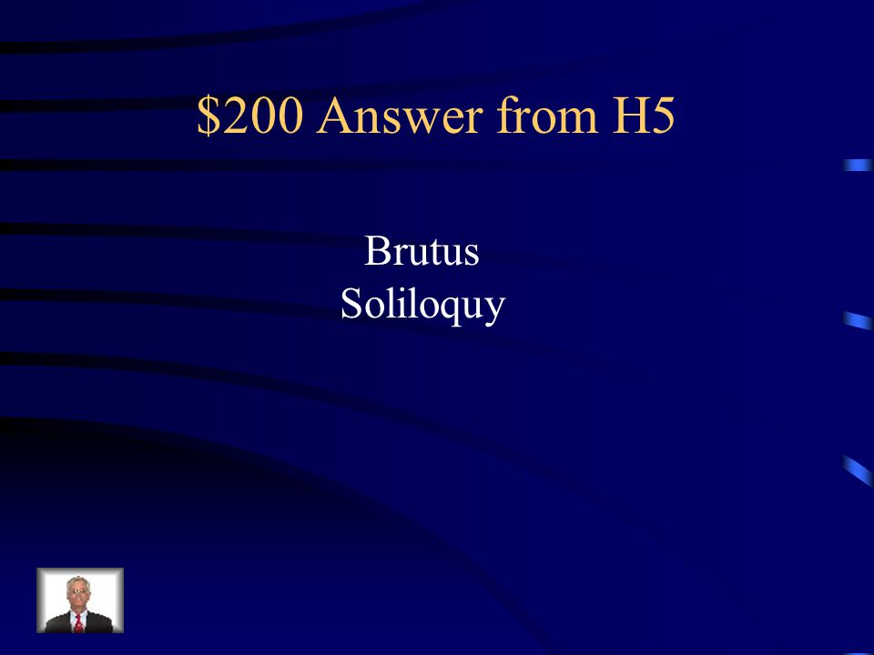 $200 Question from H5 Who is speaking and what's the dramatic technique.
