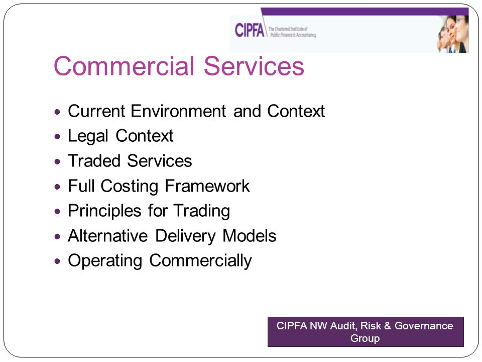 Commercial Services Current Environment and Context Legal Context Traded Services Full Costing Framework Principles for Trading Alternative Delivery M
