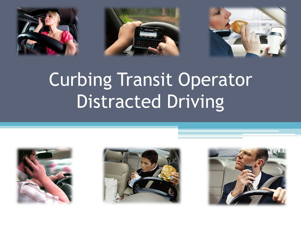Curbing Transit Operator Distracted Driving