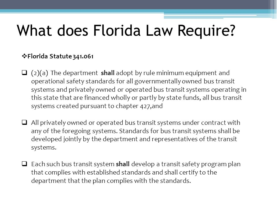 What does Florida Law Require.