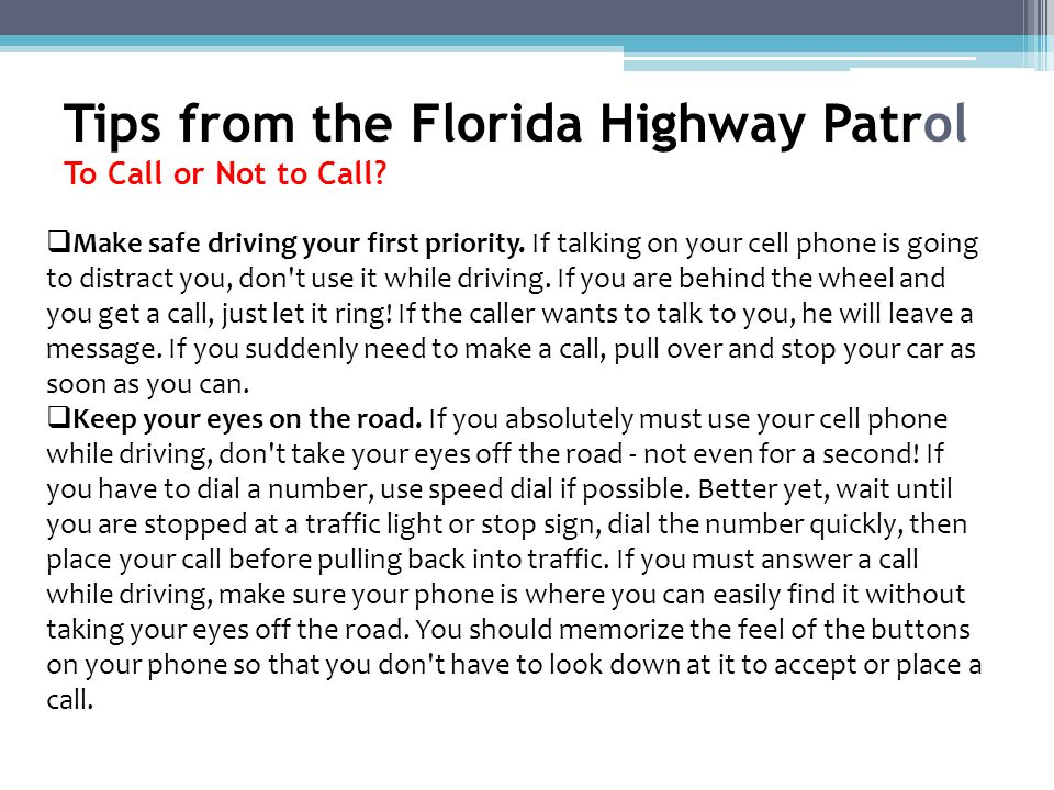 Tips from the Florida Highway Patrol To Call or Not to Call.