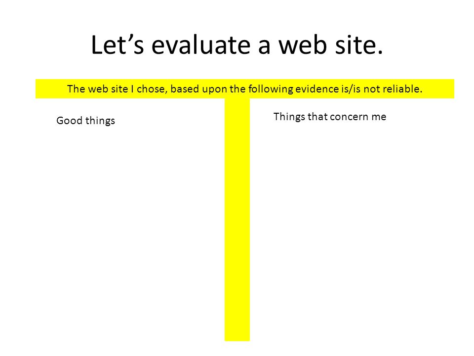 Let's evaluate a web site.