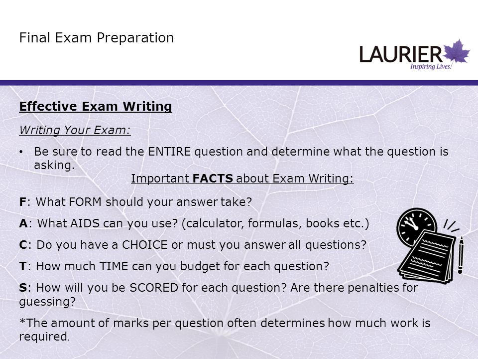 Final Exam Preparation Effective Exam Writing Writing Your Exam: Be sure to read the ENTIRE question and determine what the question is asking. Import