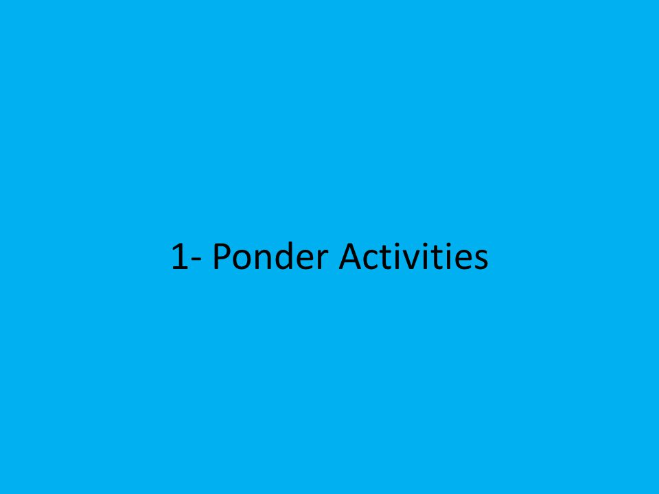 1- Ponder Activities