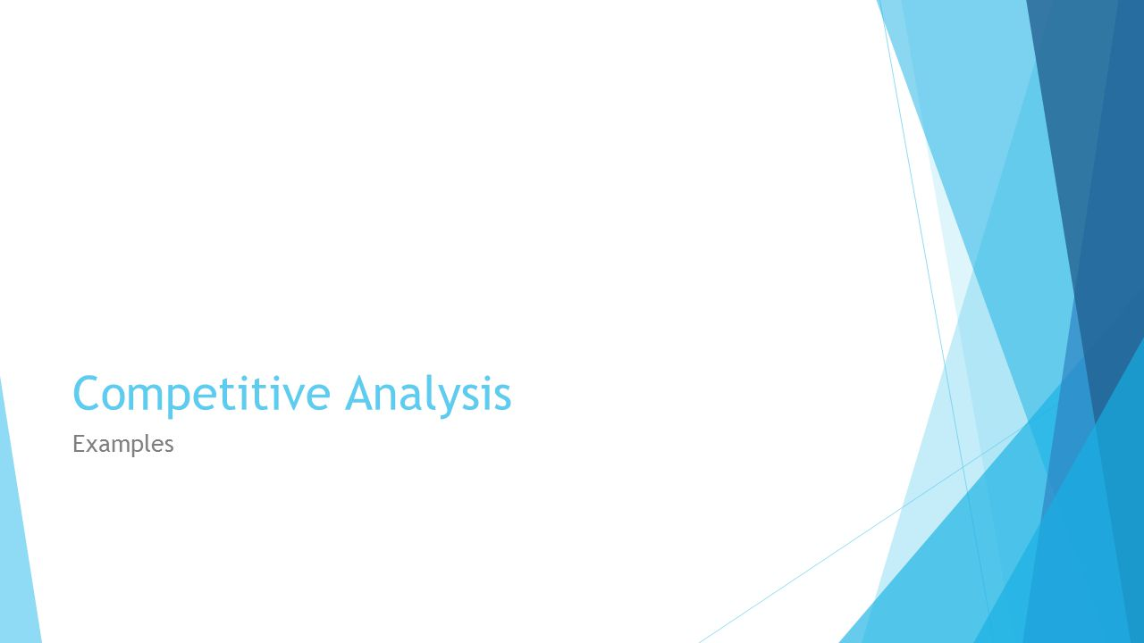 Competitive Analysis Examples