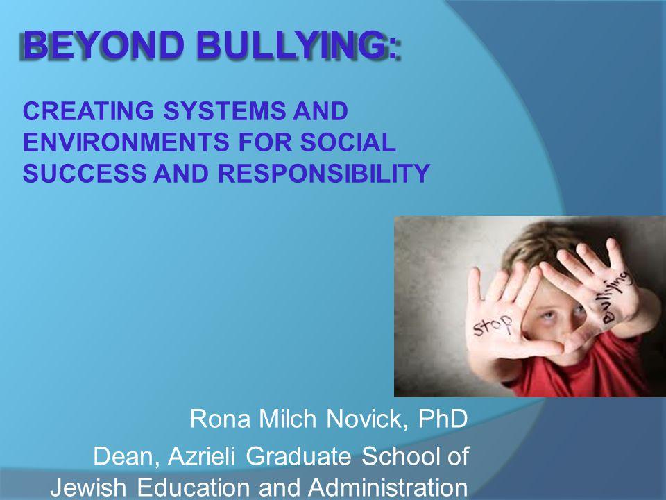 Rona Milch Novick, PhD Dean, Azrieli Graduate School of Jewish Education and Administration