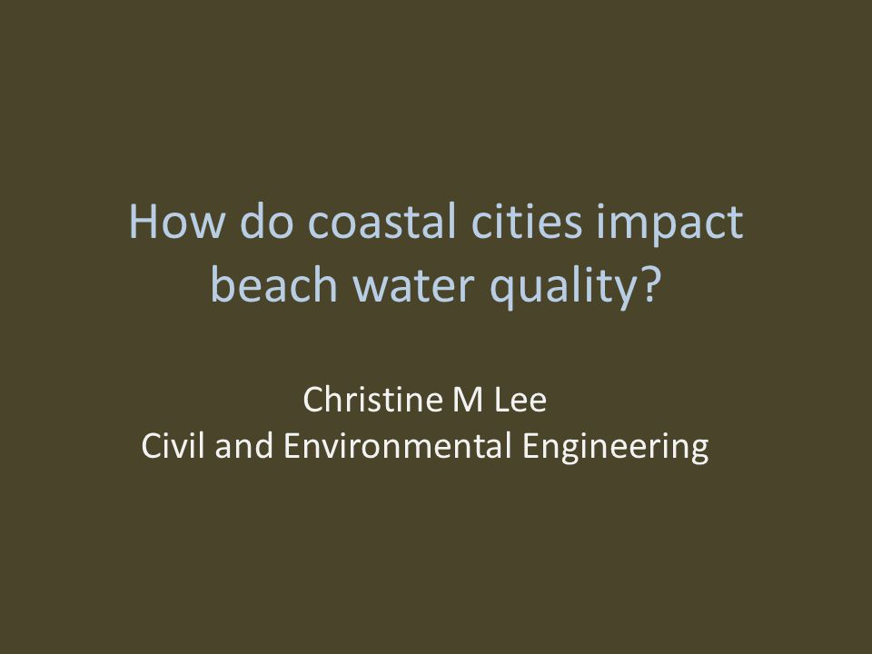 How do coastal cities impact beach water quality.