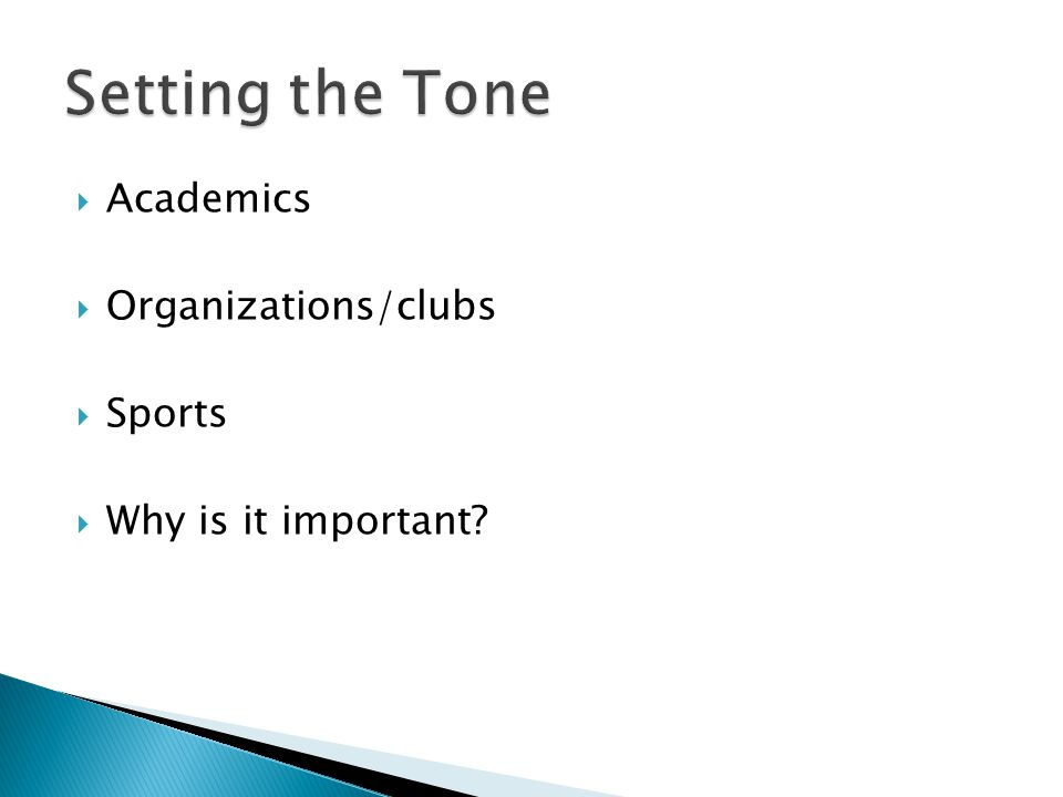  Academics  Organizations/clubs  Sports  Why is it important
