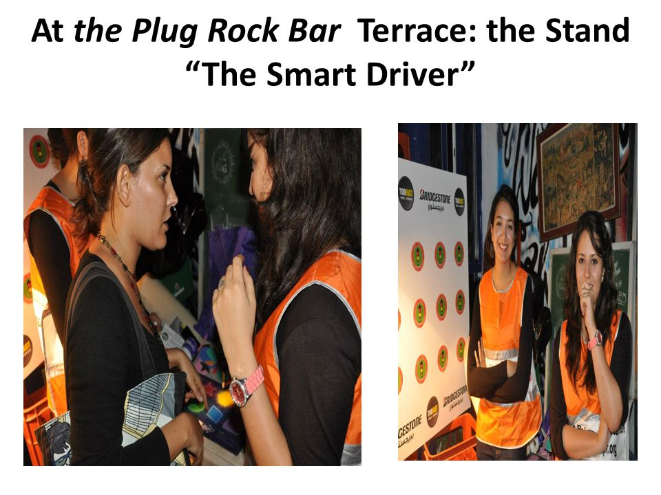 At the Plug Rock Bar Terrace: the Stand The Smart Driver