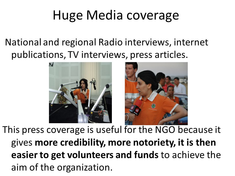 Huge Media coverage National and regional Radio interviews, internet publications, TV interviews, press articles.