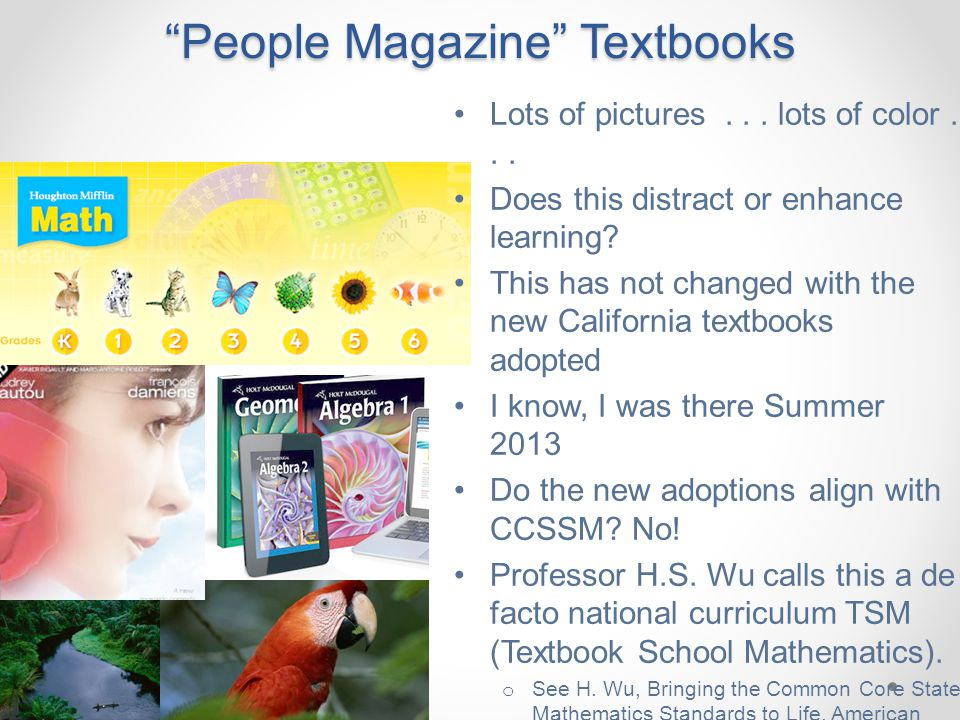 People Magazine Textbooks Lots of pictures... lots of color...
