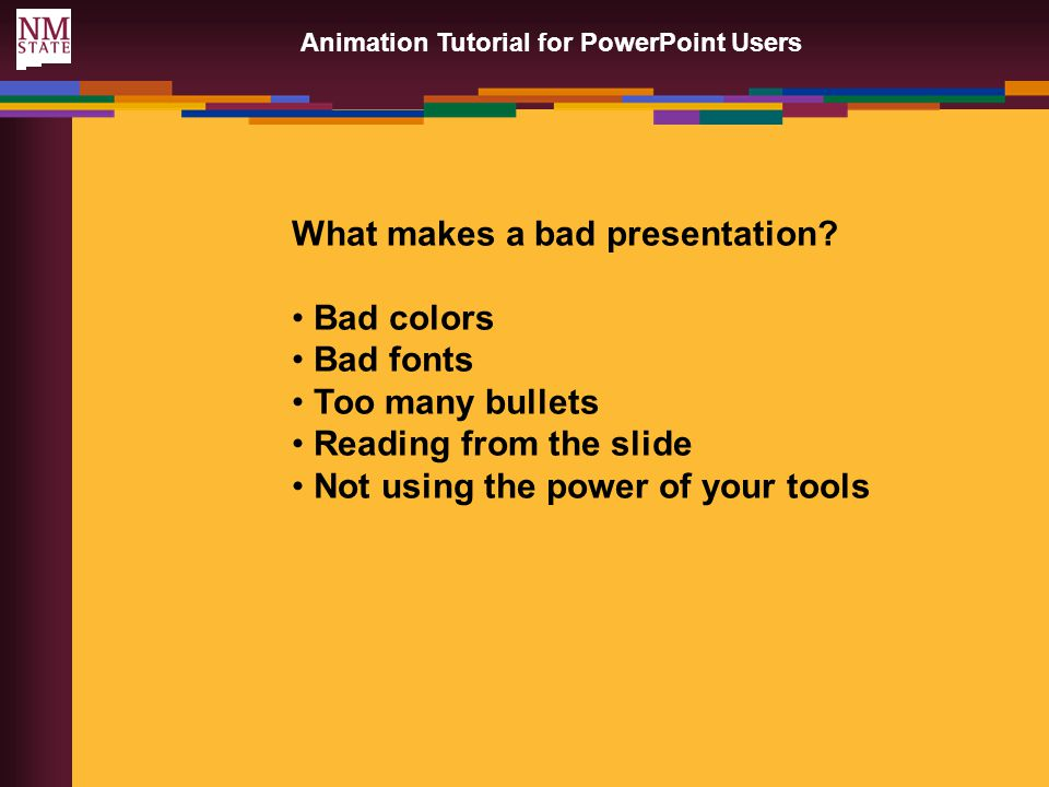 colors What makes a bad presentation.