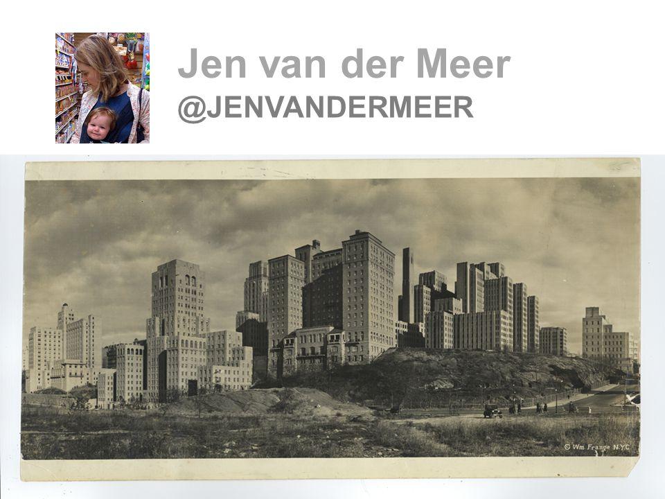3 Jen van der Meer @JENVANDERMEER