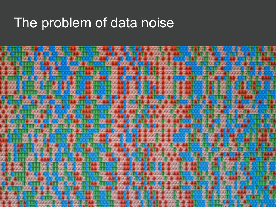 The problem of data noise