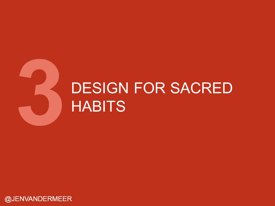 DESIGN FOR SACRED HABITS @JENVANDERMEER 3