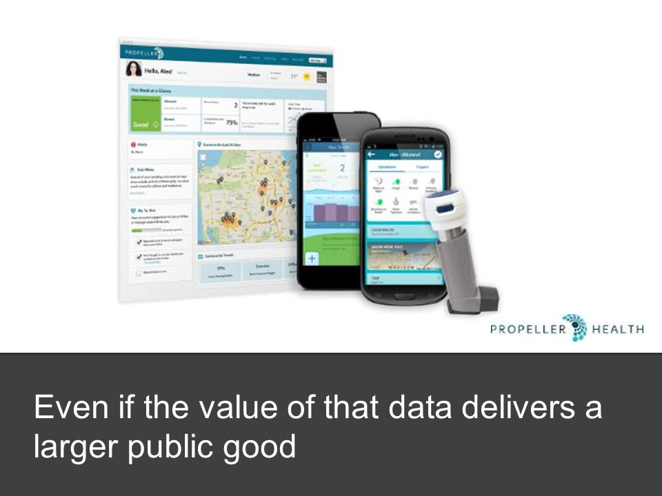 Even if the value of that data delivers a larger public good