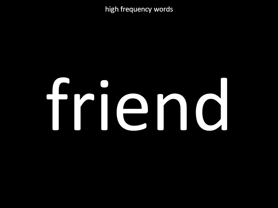 friend high frequency words