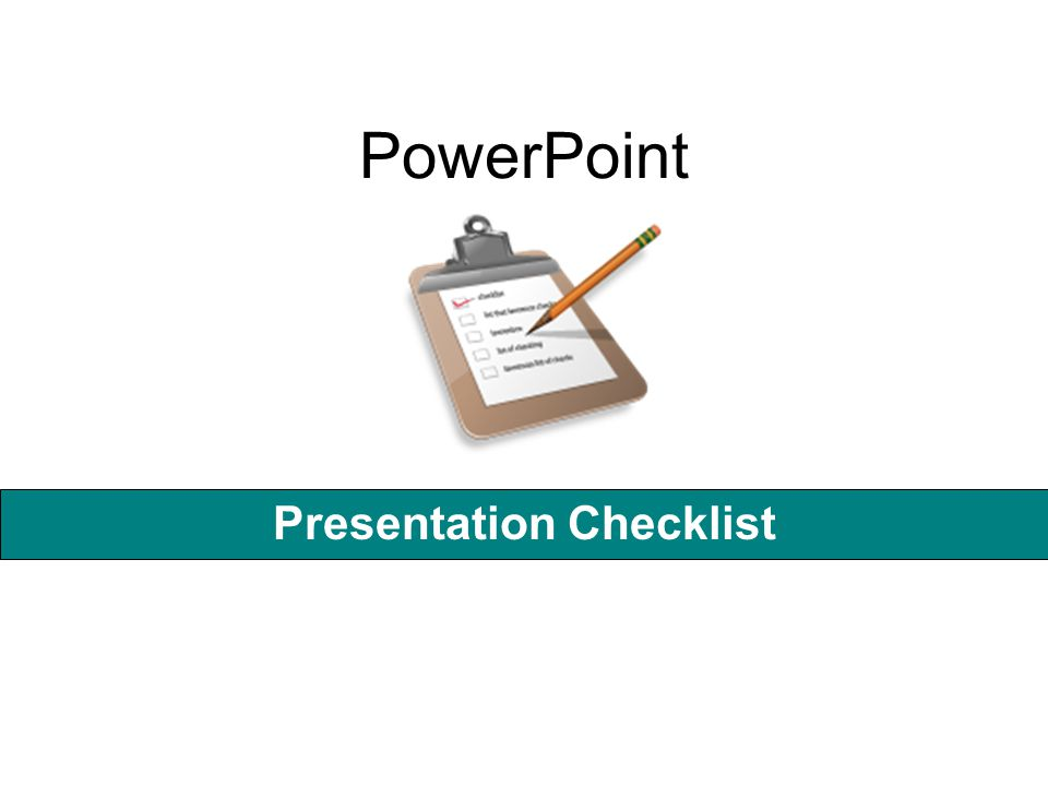 PowerPoint Presentation Checklist