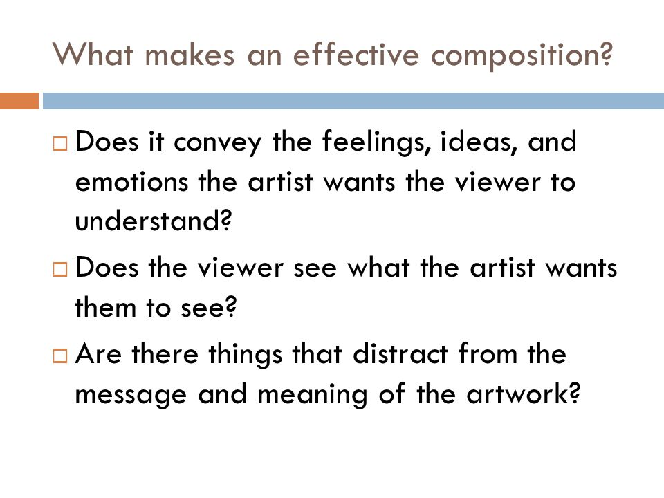 What makes an effective composition.