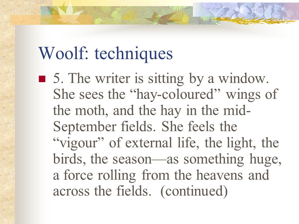 Woolf: techniques 4.