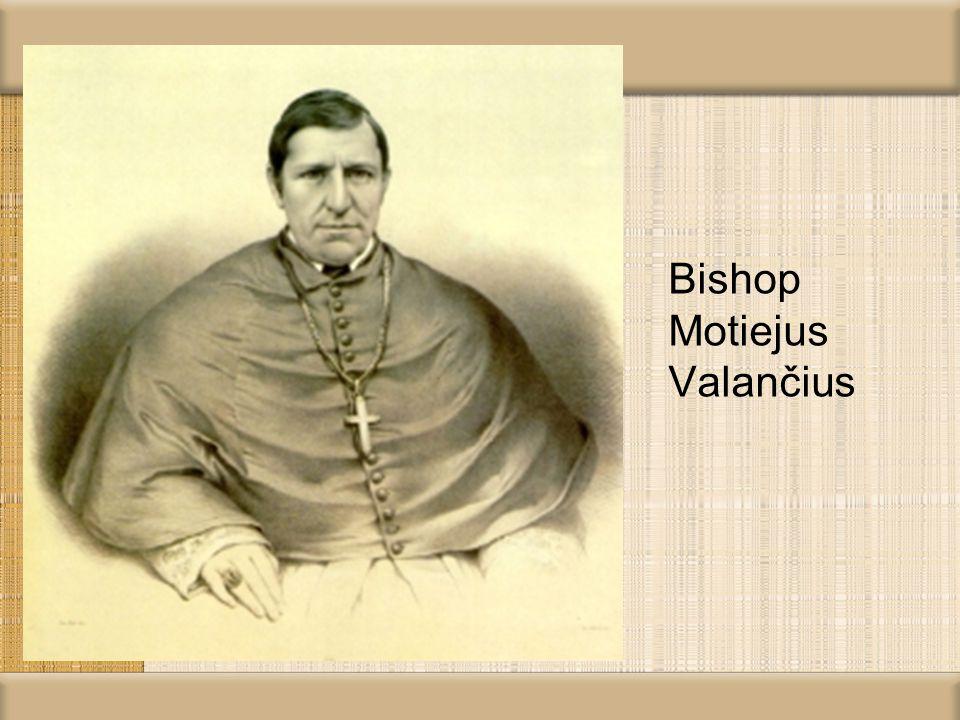 Bishop Motiejus Valančius