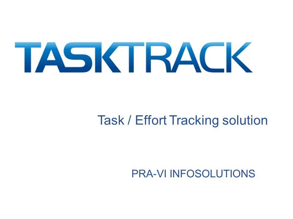 Task / Effort Tracking solution PRA-VI INFOSOLUTIONS